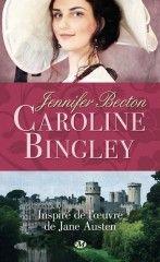 Titre:      Caroline Bingley         Auteur:   Jennifer Becton...