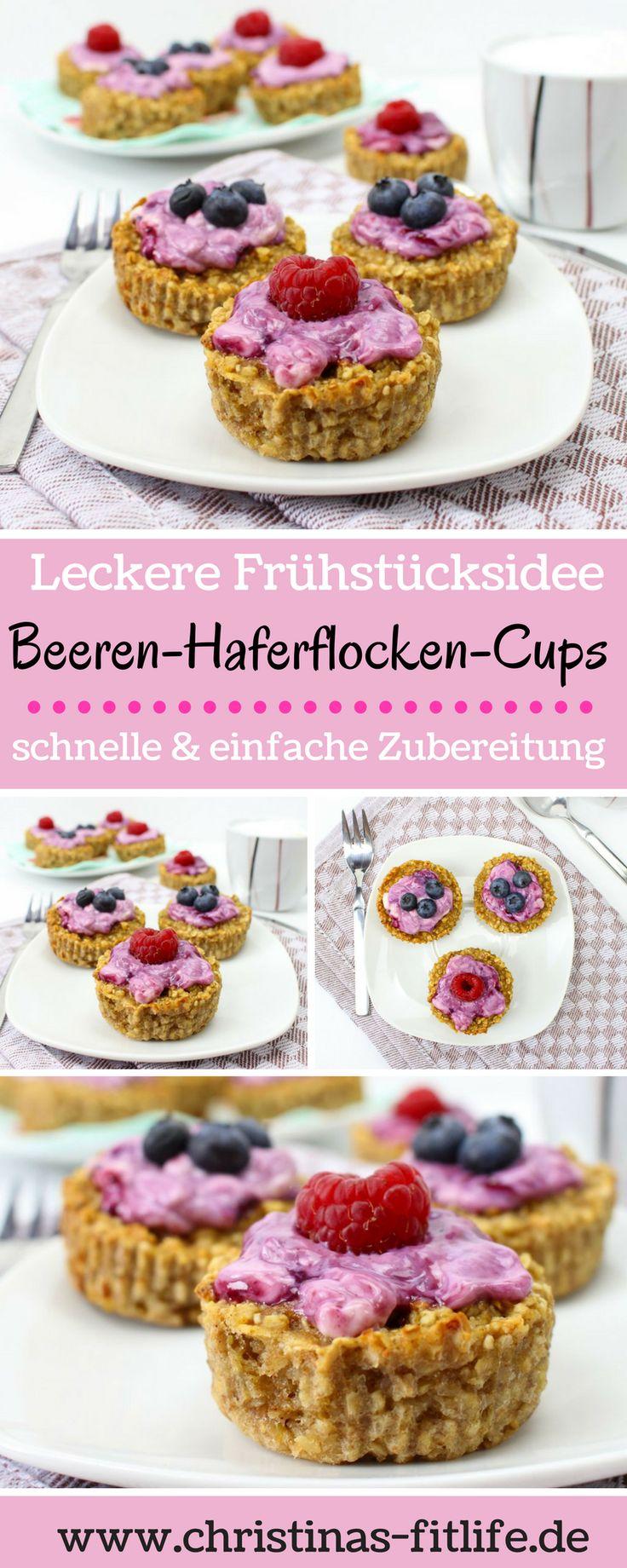 Leckere Frühstücksidee - Beeren-Haferflocken-Cups. Schnelle und einfache Zubereitung, auch in vegan möglich.