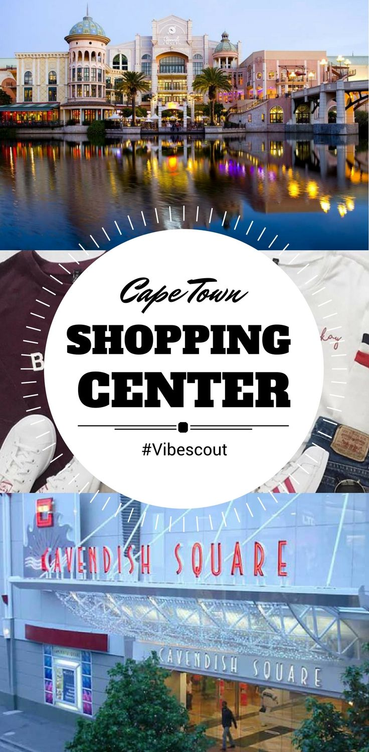 Time for Shopping! Come discover the top 3 shopping center of Cape Town. #V&Awaterfront#canalwalk#cavendishsquare
