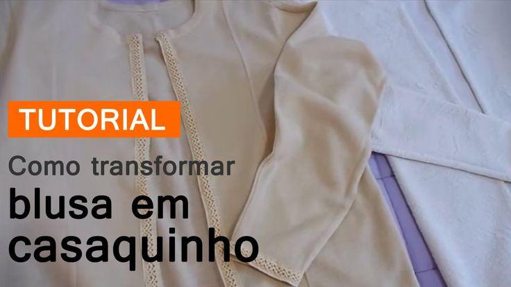 Como transformar blusa em casaquinho - Vídeo Faça Você Mesmo - DIY Moda - Customização de Roupas