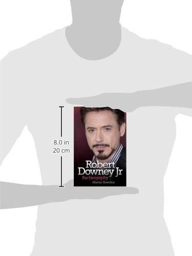 Robert Downey Jr: The Biography