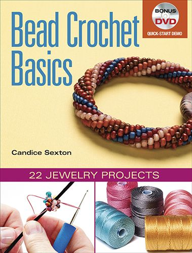 Bead Crochet Basics (+DVD) - Jewelry Store