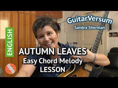 AUTUMN LEAVES - Easy Chord Melody LESSON - Jazz Guitar