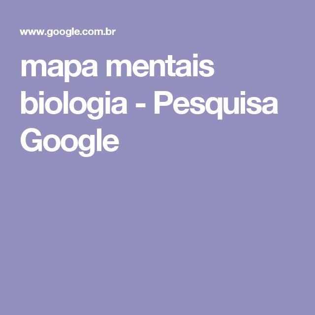 mapa mentais biologia - Pesquisa Google