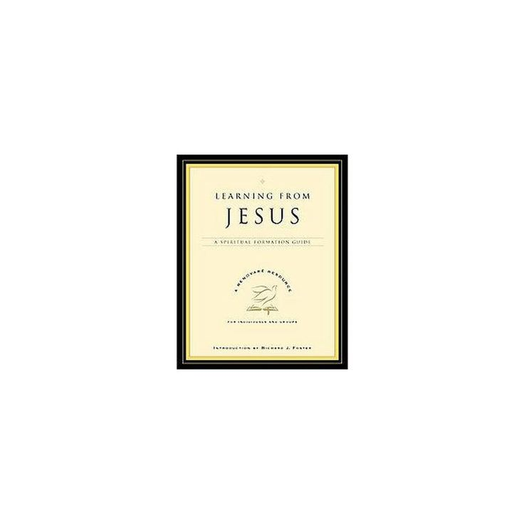 Learning from Jesus ( A Renovare Resource) (Paperback)
