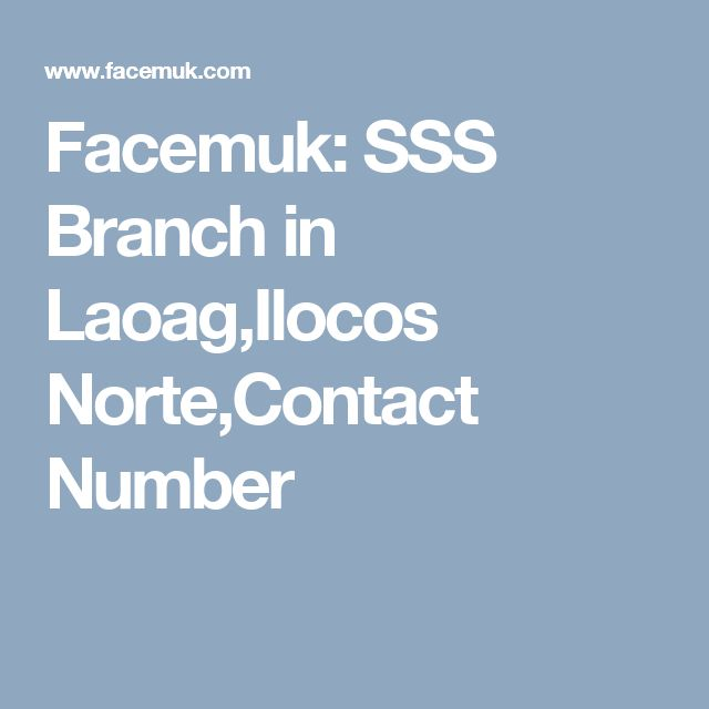 Facemuk: SSS Branch in Laoag,Ilocos Norte,Contact Number