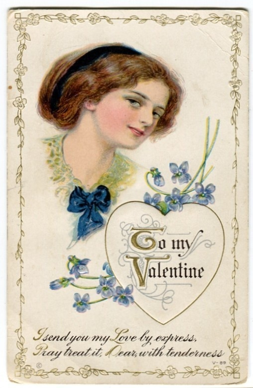 "Very pretty woman shown with violets: ""I send my Love by Express, Pray treat it, dear, with tenderness"" circa 1910."