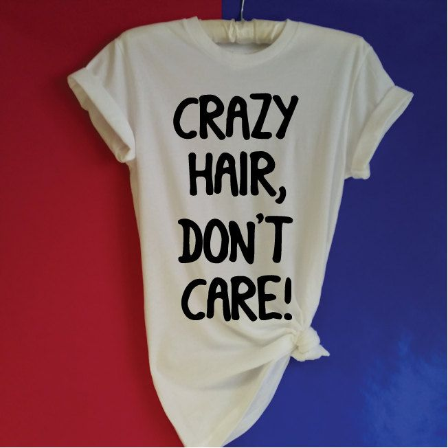 Crazy Hair, Don't Care! Vacation Shirt. Funny T-Shirt. Unisex T-Shirt. Women's Shirt. Statement Shirt. Surf Hair. Bed Hair. by SoPinkUK on Etsy