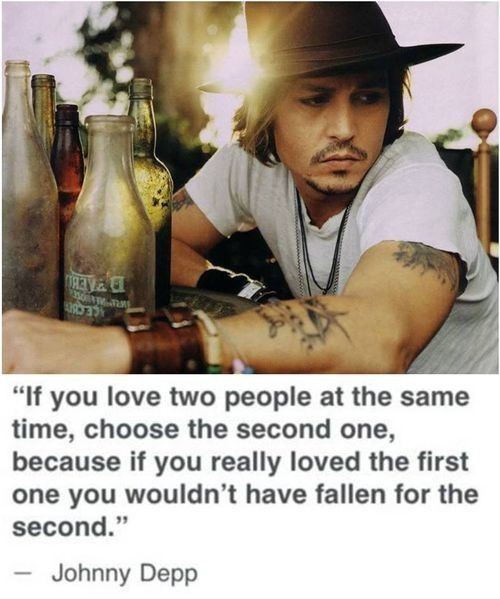 Or is it okay to love more than one person at a time? I think so.: Johnny Depp, Life, Quotes, Truth, Thought, True, Johnnydepp, People