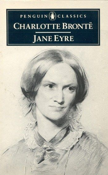 """Jane Eyre by Charlotte Brontë ---  """"Charlotte Brontë's heroine towers over those around her, morally, intellectually and aesthetically; she's completely admirable and compelling. Never camp, despite her Gothic surrounds, she takes a scalpel to the skin of the every day."""""""