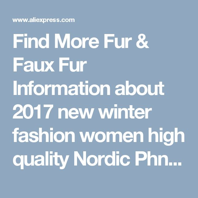 Find More Fur & Faux Fur Information about 2017 new winter fashion women high quality Nordic Phnom Penh fox silver fox fur knitted cashmere interior long fox fur coat,High Quality fur coat teddy bear,China fur mens coats Suppliers, Cheap fur coat value from Shilo Go on Aliexpress.com
