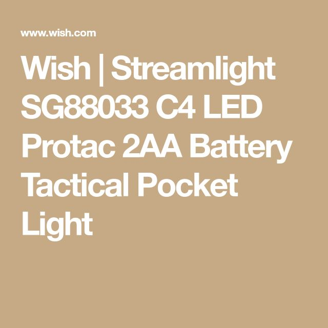 Wish | Streamlight SG88033 C4 LED Protac 2AA Battery Tactical Pocket Light