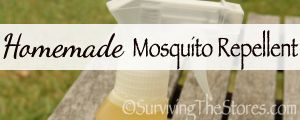 Homemade Mosquito Repellent - This super easy recipe is non-toxic and it works! - Surviving The Stores™