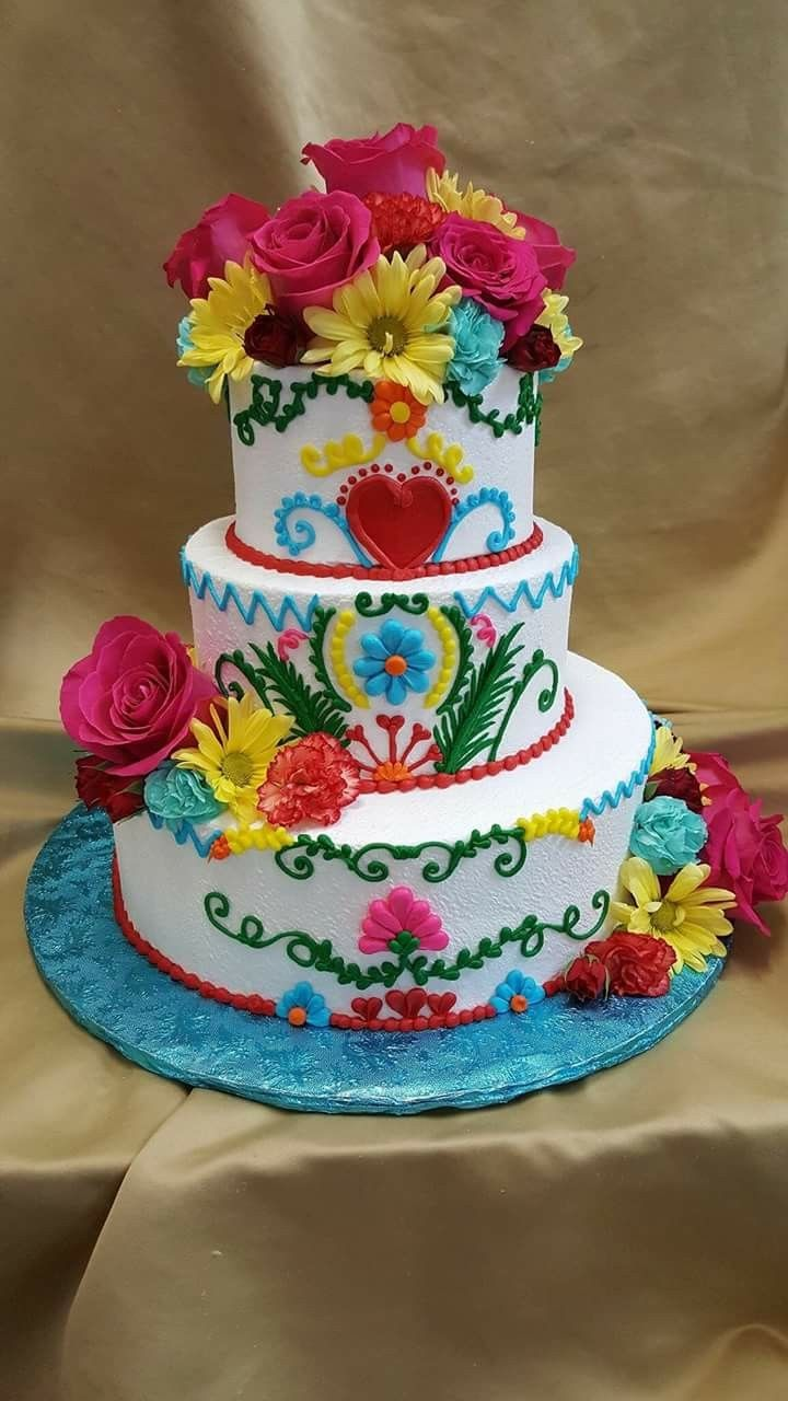 Pin By Nancy Ann Cantu On Cake S In 2019 Mexican