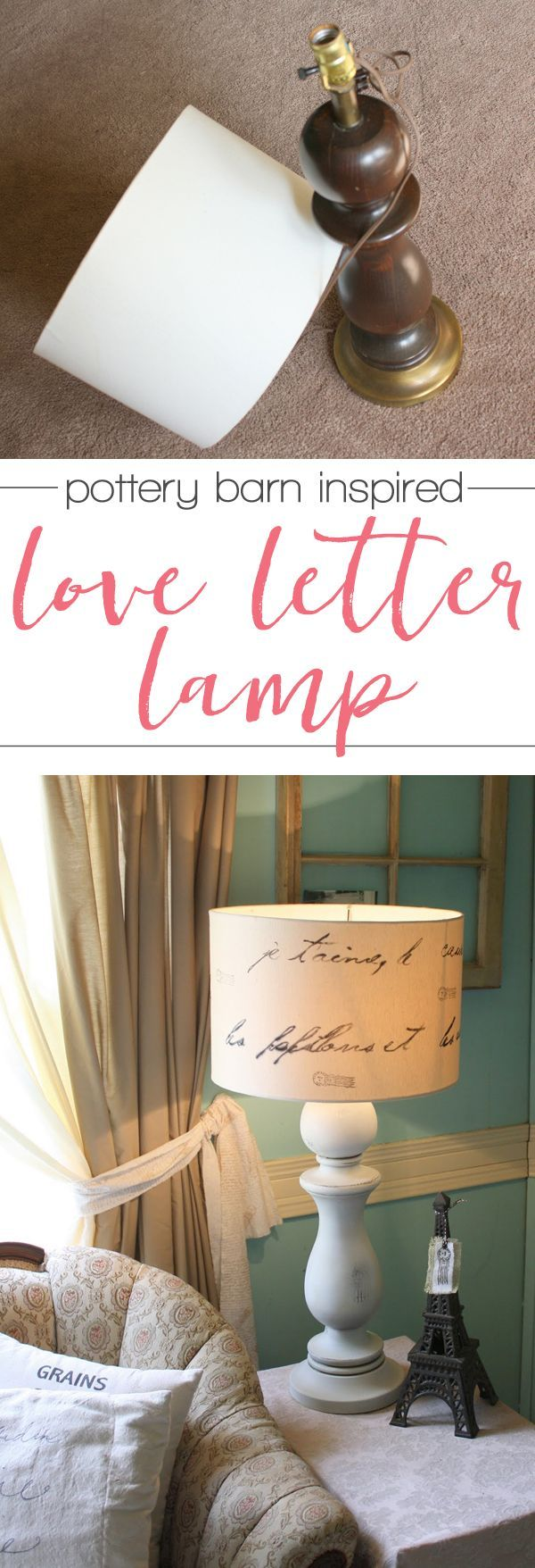 Gorgeous DIY pottery barn inspired love letter lamp - with an actual love letter on the shade. Pinning this for that thrift store lamp I've been…
