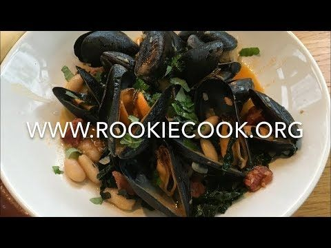 Mussels with Chorizo, Beans & Cavolo Nero - Rookie Cook