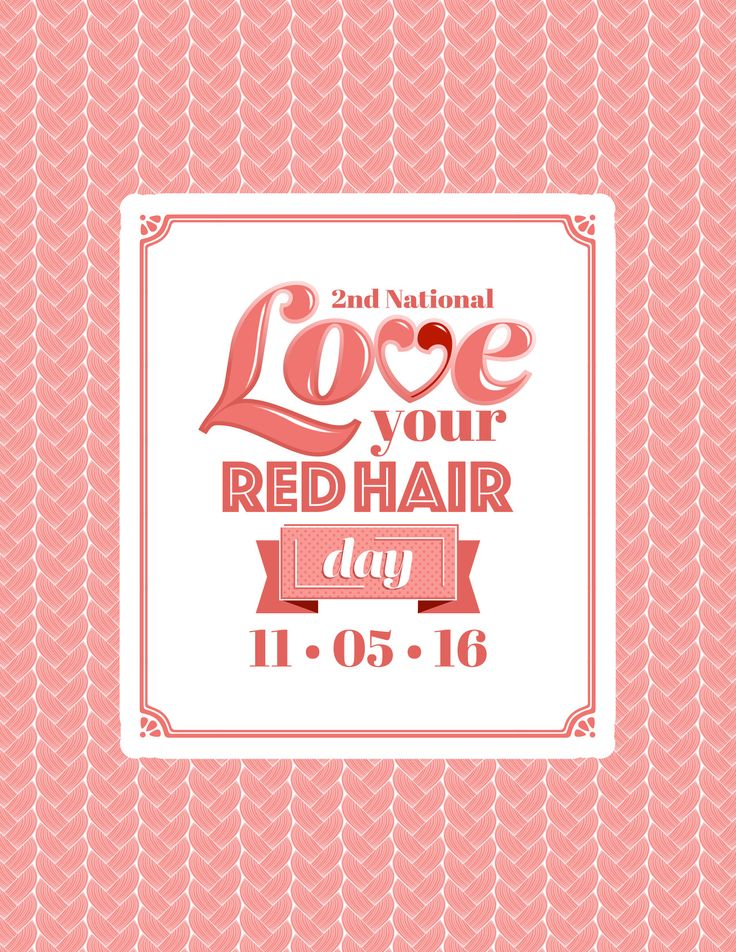 November 5th: Today is National Love Your Red Hair Day!