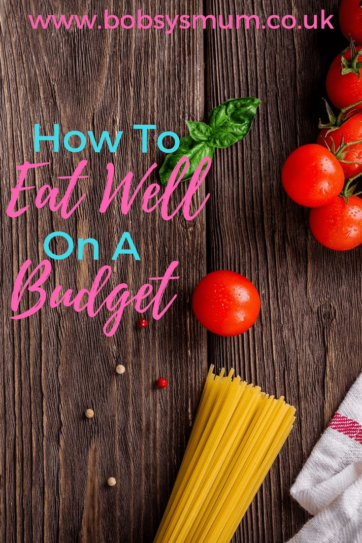 how to eat well on a budget #food #budget #tips #kitchen