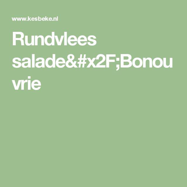 Rundvlees salade/Bonouvrie