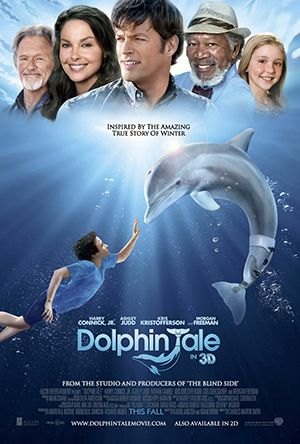 DOLPHIN TALE 1 /2 (2011 /2014) * Now that my neph can swim like a dolphin, these dolphin movies really hit all the right moves!