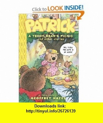 Patrick in A Teddy Bears Picnic and Other Stories (Toon) (9781935179092) Geoffrey Hayes , ISBN-10: 1935179098  , ISBN-13: 978-1935179092 ,  , tutorials , pdf , ebook , torrent , downloads , rapidshare , filesonic , hotfile , megaupload , fileserve