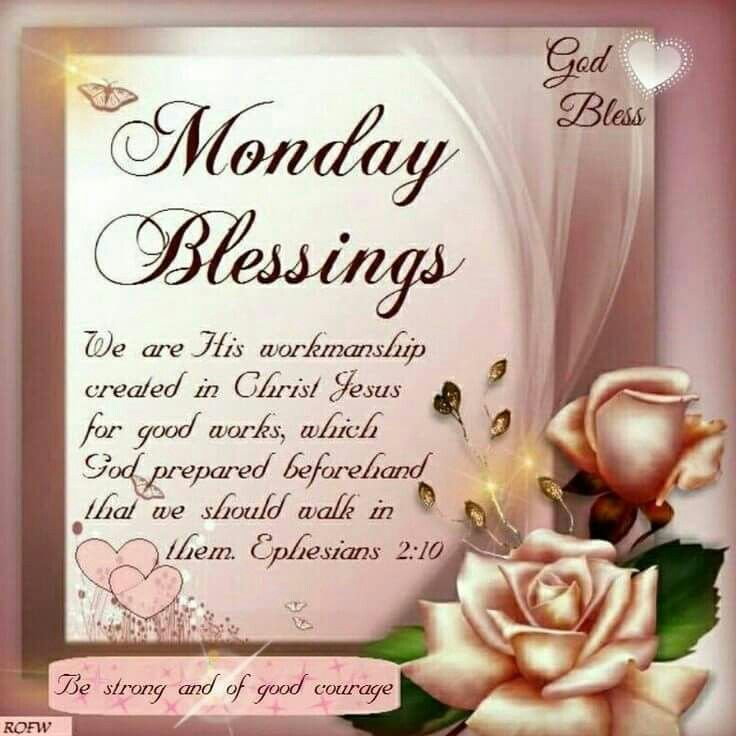 793 best monday blessingsgreetings images on pinterest mondays monday m4hsunfo Choice Image