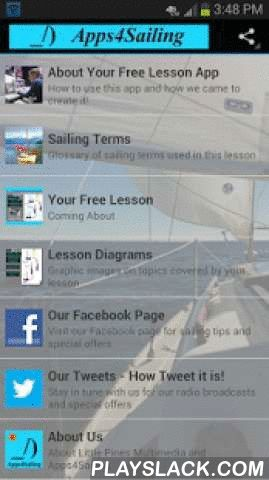 Free Sail Lesson Apps4Sailing  Android App - playslack.com ,  Coming About: Turning a sailboat into and through the windAlso known as tacking.Learn how to turn a sailboat when heading into the wind. Topics include the points of sail, proper commands and actions. Taught by a United States Coast Guard Licensed Captain and instructor of American Sailing Association (ASA) sailing classes.Included with the lesson is a Sailing Terms Glossary for this topic and graphic illustrations for reference…