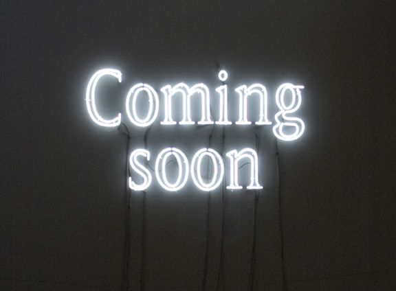 """Coming soon' neon by artist Pierre Bismuth"