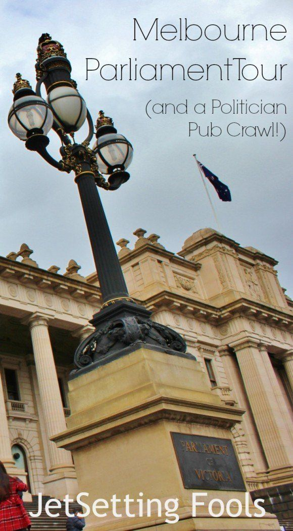 Melbourne Parliament Tour and politician pub crawl JetSetting Fools