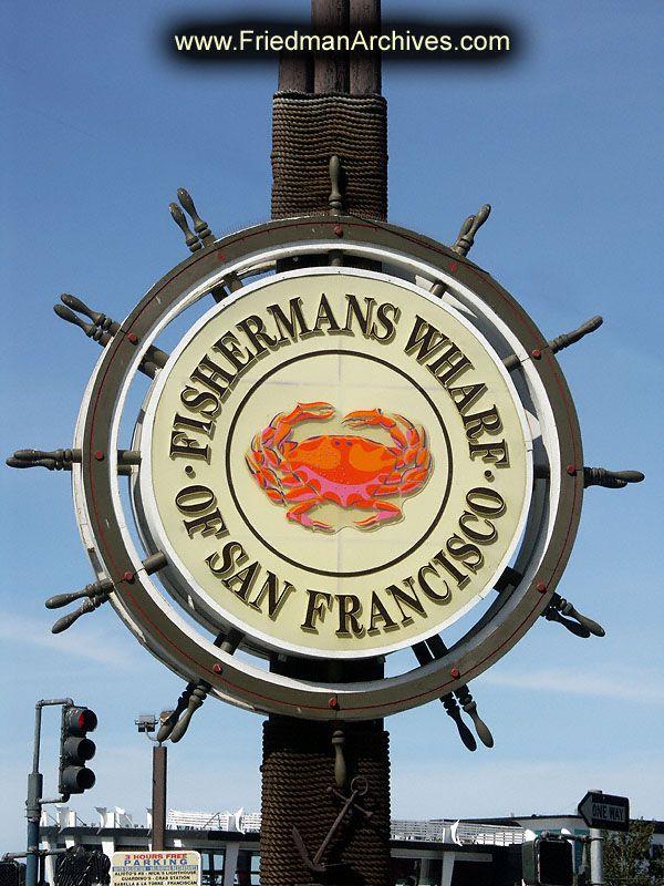 fisherman's wharf | California 2 / Fisherman's WharfSign