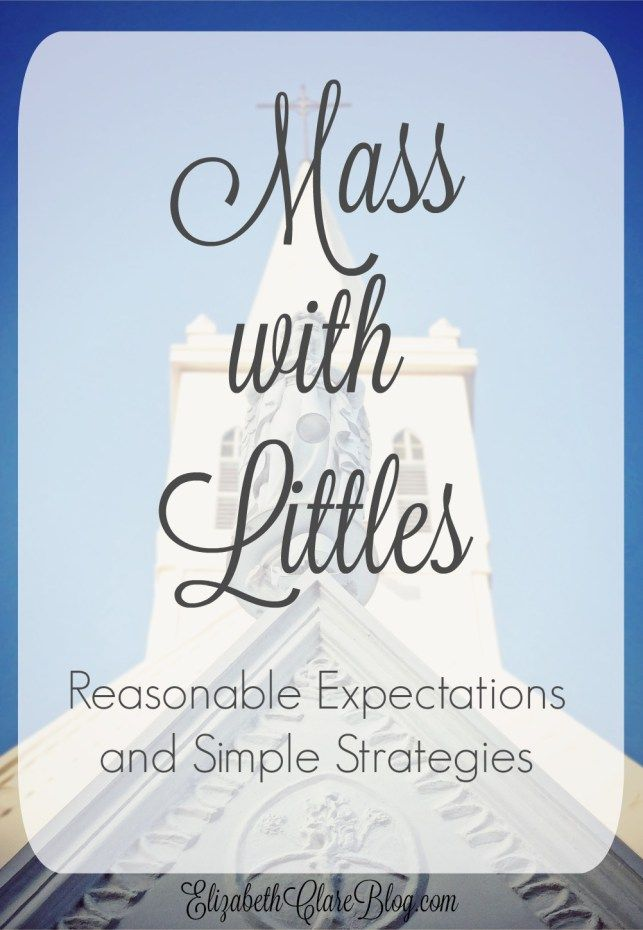 What should we expect from our little ones at Mass and how do we get the behavior we want?  One family with kids dishes it all!