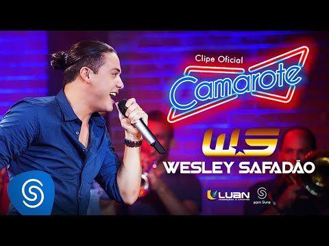 Wesley Safadão - Camarote [Clipe Oficial] - YouTube