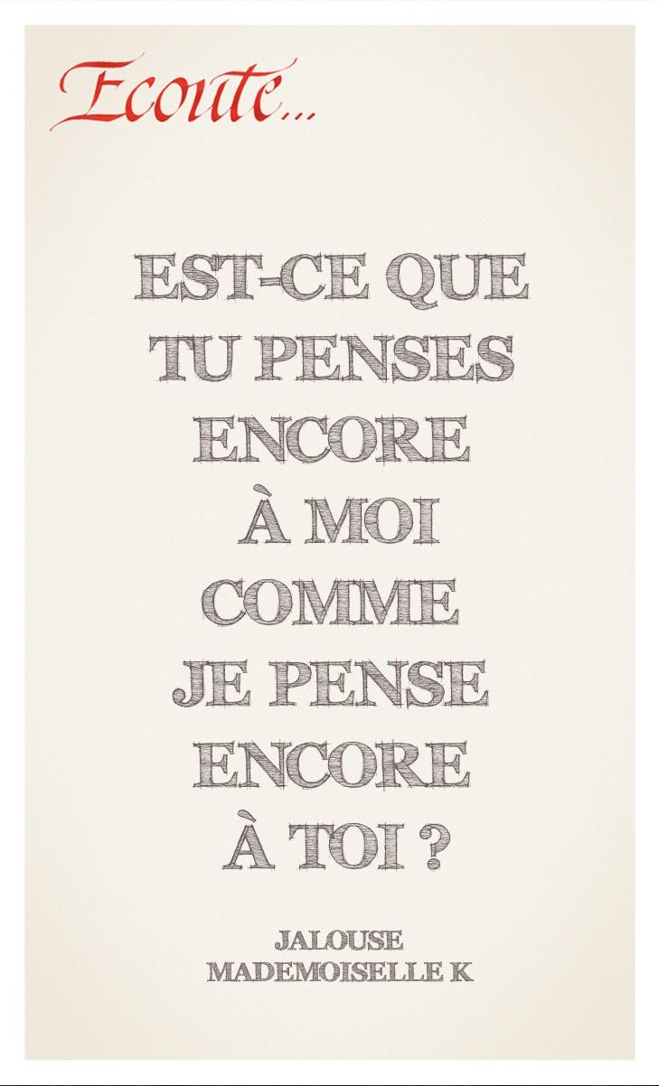 """Jalouse"" de Mademoiselle K."