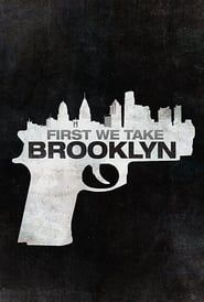 First We Take Brooklyn (2018) | Watch the Movie Online for Free  Story of First We Take Brooklyn (2018) Serving a life sentence in another of Israel's toughest prisons, Mikki Levy never thought he'd ever see the light of day. However when's he's released early to some technicality, Mikki goes to New York hoping to get a brand new beginning. Living with his uncle at a Brooklyn, the brutal reality of life as an ex-con sets https://movietimess.com/first-we-take-brooklyn/
