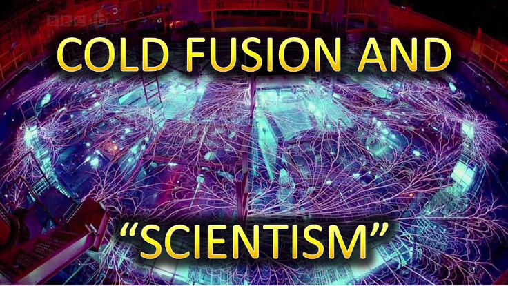 Cold Fusion and Scientism