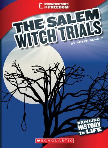 The Salem Witch Trials (Cornerstones of Freedom) by Peter Benoit