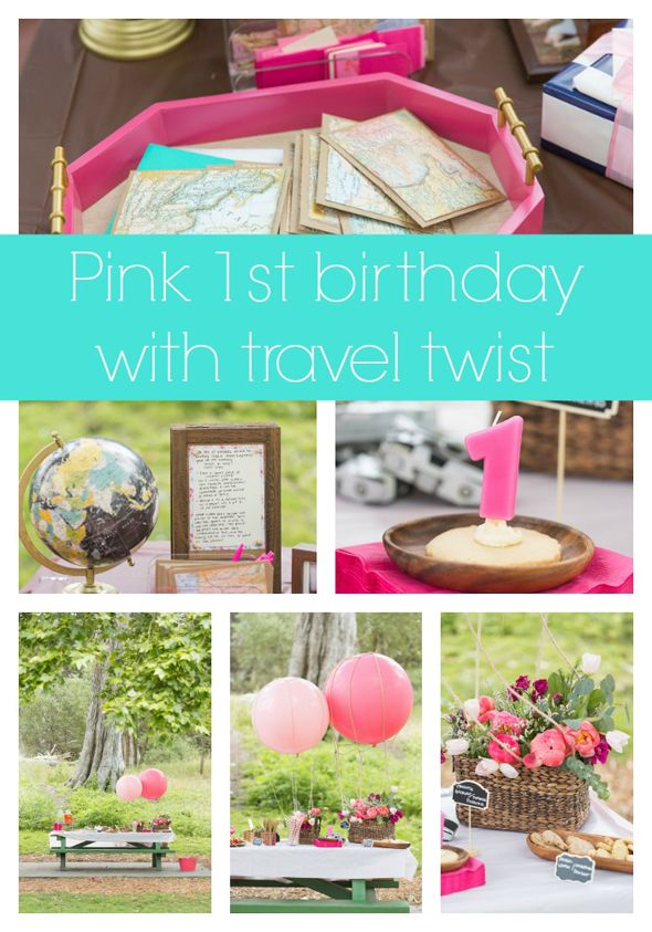 Pink travel 1st birthday party theme idea - Pretty My Party