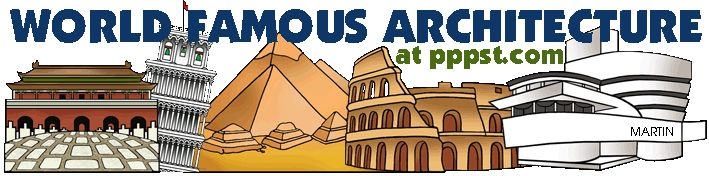 Famous Buildings - Architecture FREE Presentations in PowerPoint format, Free Interactives and Games
