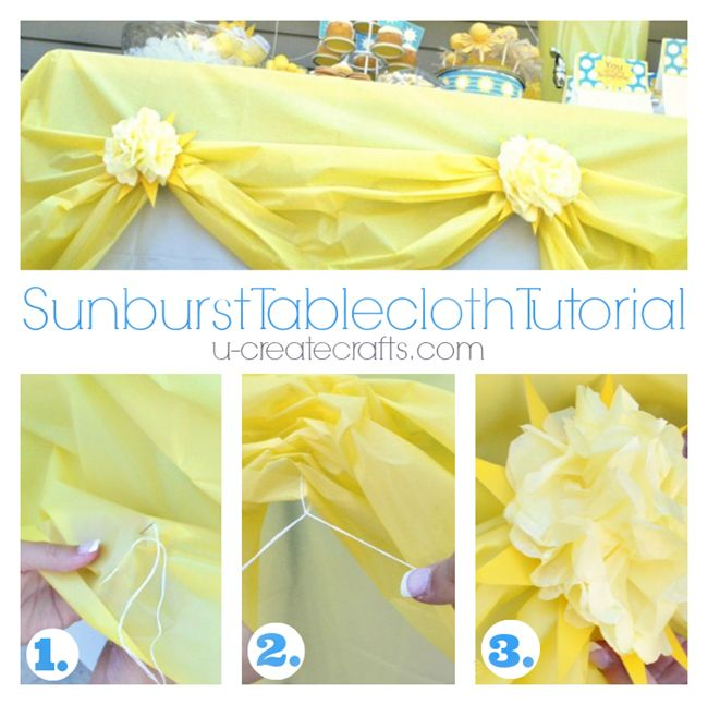 Sunburst Tablecloth Tutorial For Sunshine Party Or How To Gather A  Tablecloth For Any Party! Plastic Tablecloth DecorationsPlastic Table  ClothsPlastic ...