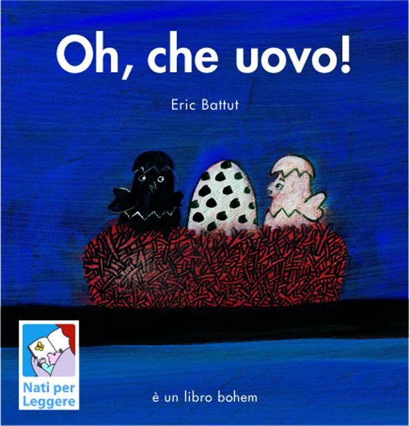 Eric Battut, Oh, che uovo!, Bohem
