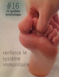 La réflexologie des pieds : Le système lymphatique : renforce le système immunitaire