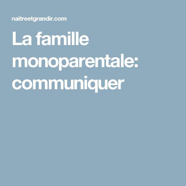 La famille monoparentale: communiquer