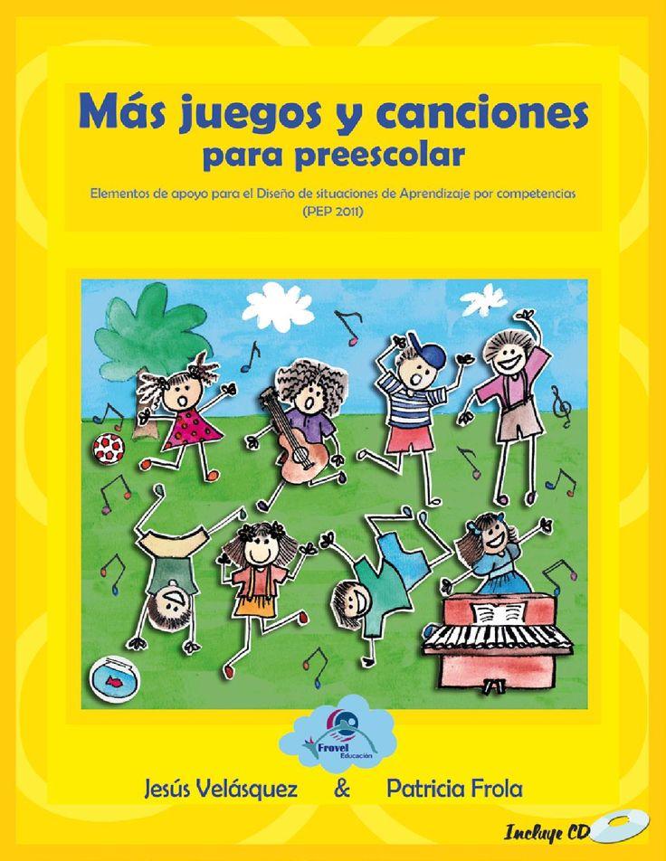 Más juegos y canciones para preescolar  Educación Inicial