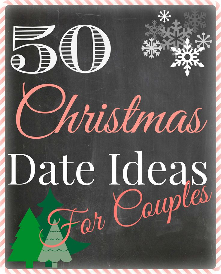Steeleing Moments: 50 Christmas Date Ideas for Couples