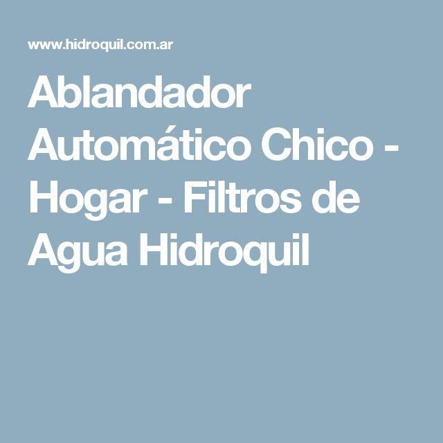 Ablandador Automático Chico - Hogar - Filtros de Agua Hidroquil