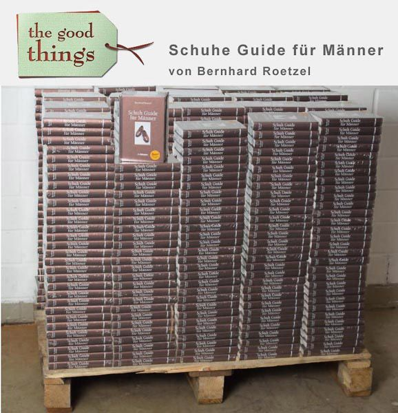 """Heute bei uns eingetroffen: Der """"Schuh Guide für Männer"""" von Bernhard Roetzel"""