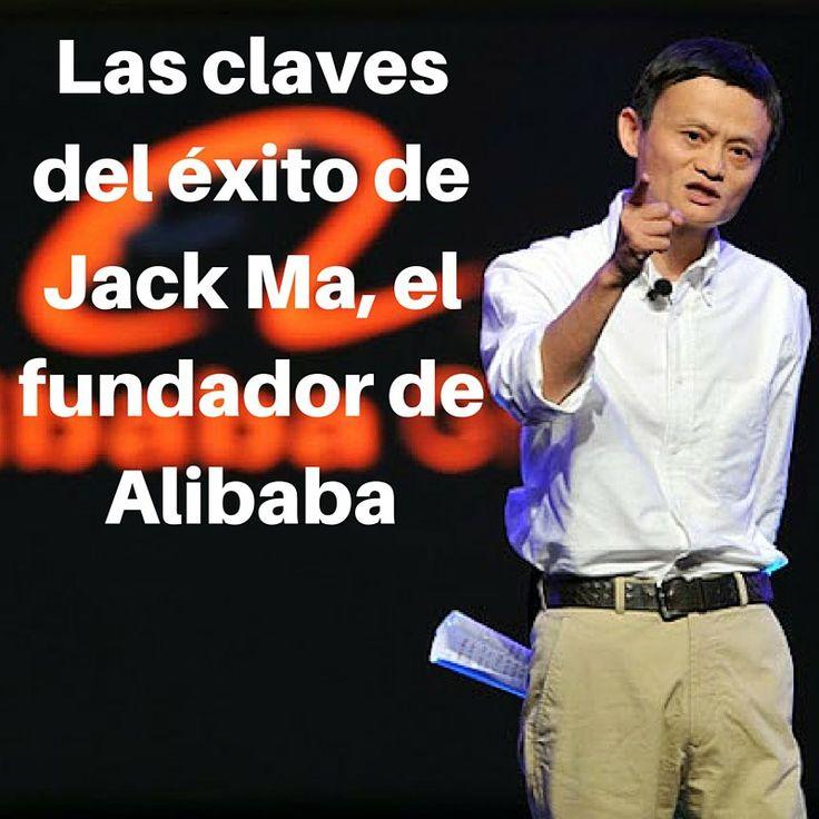 Las claves del éxito de Jack Ma, el fundador de Alibaba