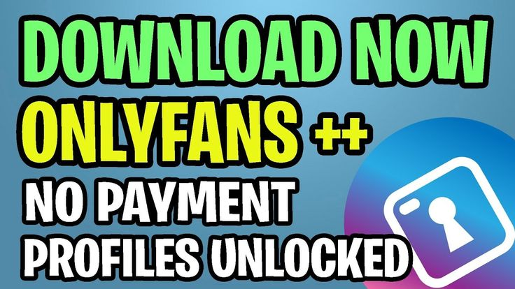 Download OnlyFans ++ 🔑 FREE on iOS & Android How To Bypass