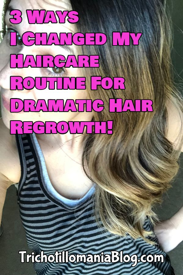 3 Ways I Changed My Haircare Routine For Dramatic Hair Regrowth Trichotillomania Blog Hair Care Hair Care Routine Help Hair Growth
