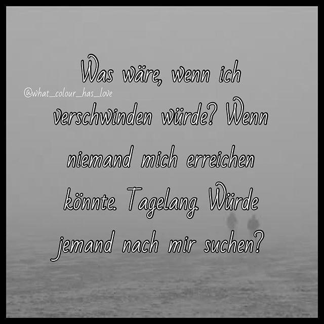 traurigesprüche #gehenundniewiederkommen #verschwinden #traurig #traurigaberwahr #sprüche